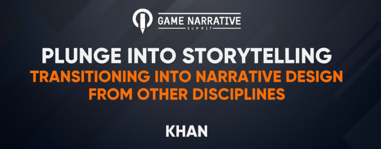 link to Khan's 2019 GDC talk about how to get into Narrative Design